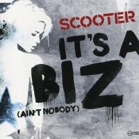 It's A Biz (Ain't Nobody)