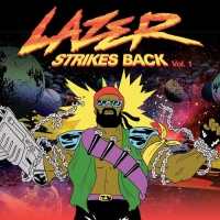 Lazer Strikes Back Vol. 1