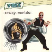 Crazy Worlds