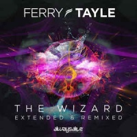 The Wizard (Extended & Remixed)