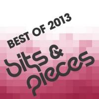 Bits & Pieces - Best Of 2013