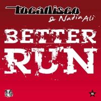 Better Run (Taken From Superstar Remixes)
