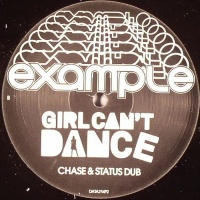 Girl Can't Dance (Chase & Status Remixes)