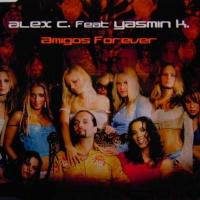 Amigos Forever (Maxi-Single)