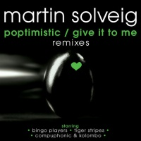 Poptimistic/Give It To Me Remixes