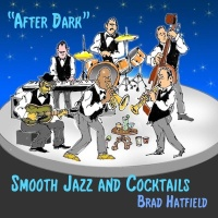 After Dark: Smooth Jazz and Cocktails