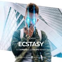 Ecstasy (DJ Jurbas & DJ Trops Remix)
