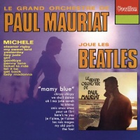Paul Mauriat Plays the Beatles/Mamy Blue