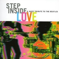 Step Inside Love: A Jazzy Tribute to the Beatles