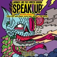 Speak Up (The Remixes)