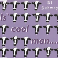 Is' Cool Man