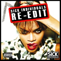 Talk That Talk (Sick Individuals Re-Edit)