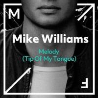 Melody (Tip Of My Tongue)