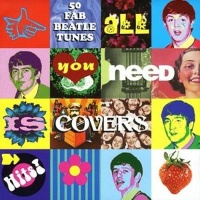 All You Need Is Covers: Songs of the Beatles