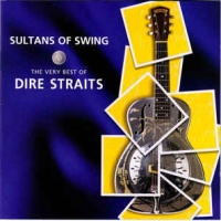 Sultans Of Swing (The Very Best Of Dire Straits)