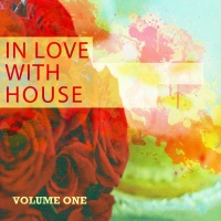 In Love with House, Vol. 1Deep & Electronic Music