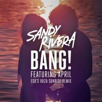 BANG! (EDX's Ibiza Sunrise Remix)