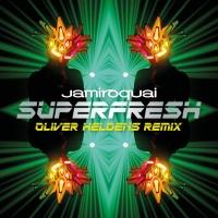 Superfresh (Oliver Heldens Remix)