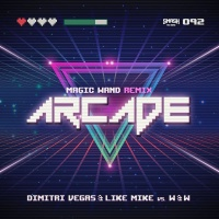Arcade (Magic Wand Remix) - Single