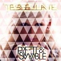 Tessellate (PRFFTT & Svyable Bootleg)