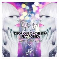 DREAM DENIAL (FT. RONIKA)