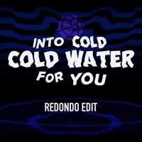 Cold Water (Redondo Edit)