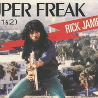 Super Freak (Part I) / Give It To Me Baby