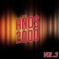 Años 2000 Vol.3