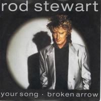 Your Song / Broken Arrow