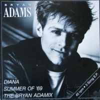 Diana / Summer Of '69 / The Bryan Adamix