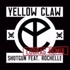Shotgun (Lookas Remix)