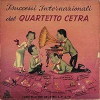 I successi Internazionali Del Quartetto Cetra