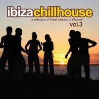 Ibiza Chillhouse Vol. 3