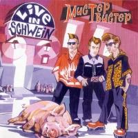 Live In Schwein