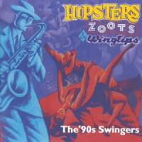 Hipsters,Zoots & Swingtips