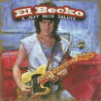 El Becko - A Jeff Beck Salute