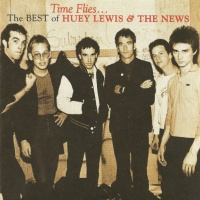 Time Flies... the Best of Huey Lewis & the News