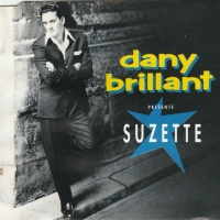 Dany Brillant Presente Suzette