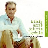Przemija Uroda W Nas (CD 4 - Kiedy Mnie Juz Nie Bedzie)