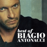 Best of Biagio Antonacci 2001 2007