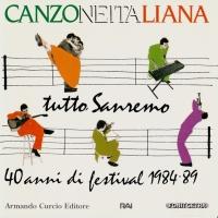 Canzoneitaliana Tutto Sanremo 40 Anni Di Festival 1984-89