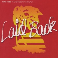 Good Vibes: The Very Best Of Laid Back