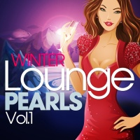 Winter Lounge Pearls, Vol. 1 (The Chill Out Pop Edition, Best of Island Sunset Music)