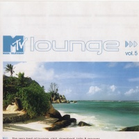 MTV Lounge Volume 5