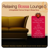 Relaxing Bossa Lounge 5