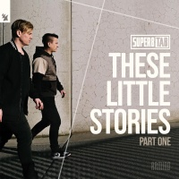 These Little Stories (Part One)