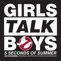 Girls Talk Boys (From