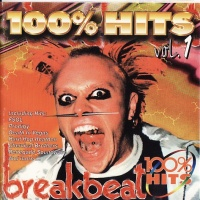100% Breakbeat Hits Vol.1