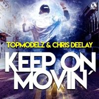 Keep On Movin - Single