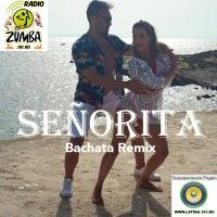 Senorita. Bachata Remix